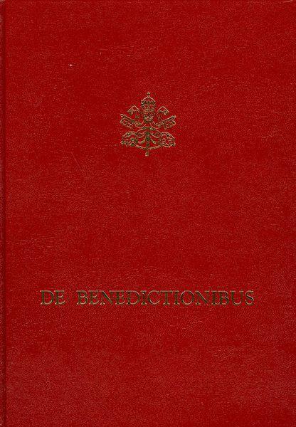 Immagine di De Benedictionibus Rituale romanum ex decreto Sacrosancti Oecumenici Concilii Vaticani II