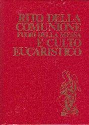 Immagine di Rito della Comunione fuori della Messa e culto eucaristico Ristampa aggiornata 2008