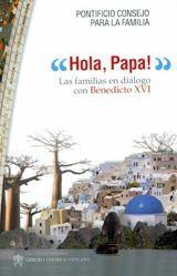 Immagine di ¡Hola Papa! Las familias en diálogo con Benedicto XVI