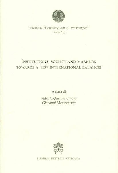 Picture of Institutions, Society and markets: towards a new international balance ?
