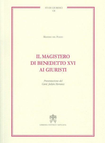 Immagine di Il Magistero di Benedetto XVI ai giuristi