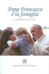 Imagen de Papa Francesco e la famiglia Paola Dal Toso