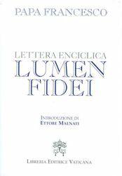 Immagine di Lumen Fidei La luce della Fede Lettera enciclica