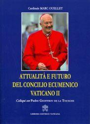 Immagine di Attualità e futuro del Concilio Ecumenico Vaticano II