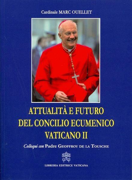 Imagen de Attualità e futuro del Concilio Ecumenico Vaticano II