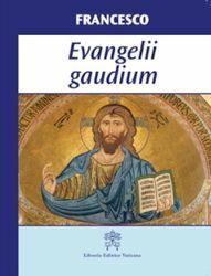 Immagine di Evangelii Gaudium Esortazione Apostolica sull' annuncio del Vangelo nel mondo attuale