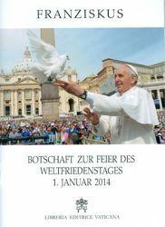 Imagen de Botschaft zur Feier des Weltfriedenstages 1. Januar 2014