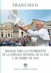 Immagine di Mensaje para la Celebración de la Jornada Mundial de la Paz, 1 de enero de 2014
