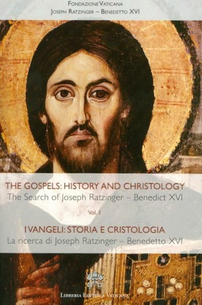 Imagen de The Gospels: History and Christology - The search of Joseph Ratzinger - Benedict XVI - Volume 1