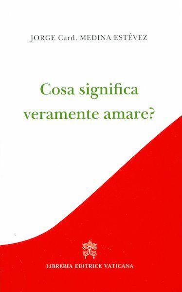 Picture of Cosa significa veramente amare?