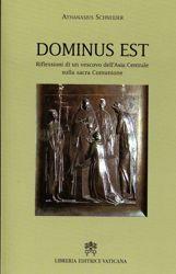 Immagine di Dominus est. Riflessioni di un vescovo dell' Asia Centrale sulla sacra Comunione