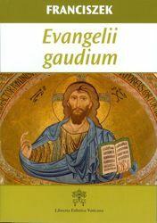 Immagine di Evangelii Gaudium Adhortacja Apostolka O głoszeniu Ewangelii w dzisiejszym świecie