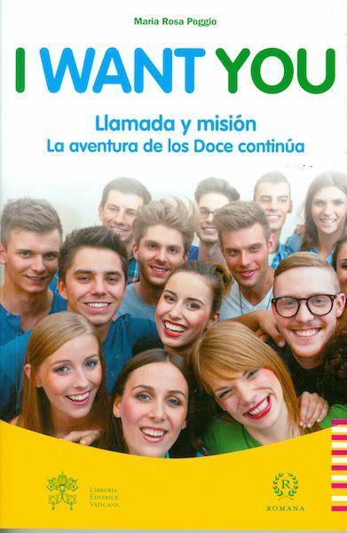Immagine di I want you Llamada y misión la aventura de los Doce continúa