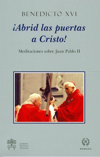 Picture of ¡Abrid las puertas a Cristo! Meditaciones sobra Juan Pablo II