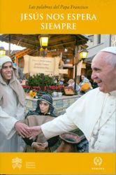Immagine di Papa Francisco: Jesús nos espera siempre - LIBRO