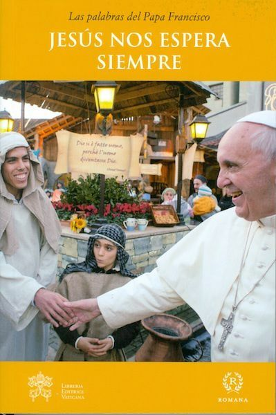 Picture of Papa Francisco: Jesús nos espera siempre - LIBRO