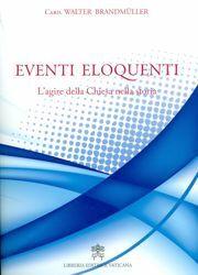 Imagen de Eventi eloquenti - L' agire della Chiesa nella storia