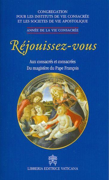 Imagen de Réjouissez-vous - Aux consacrès et consacrèes du magistère du pape François