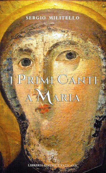 Immagine di I primi canti a Maria