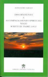 Immagine di Discernimento e accompagnamento spirituale negli scritti di Andrè Louf