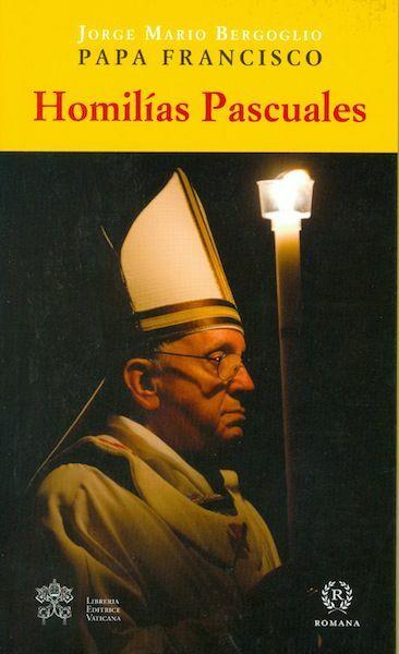 Imagen de Homilias Pascuales del Papa Francisco