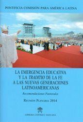 Immagine di La emergencia educativa y la traditio de la fe a las nuevas generaciones latinoamericanas