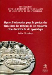 Picture of Lignes d' orientation pour la gestion des biens dans les Instituts de vie consacrée et les Sociétés de vie apostolique - LIVRE