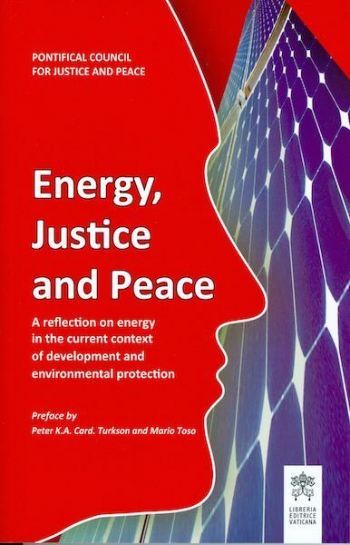Picture of Energy, Justice and Peace A reflection on energy in the current context of development and environmental protection