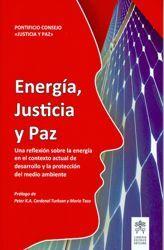 Picture of Energía, Justicia y Paz Una reflexíon sobre la energía en el contextoactual de desarrollo y la proteccíon del medio ambiente