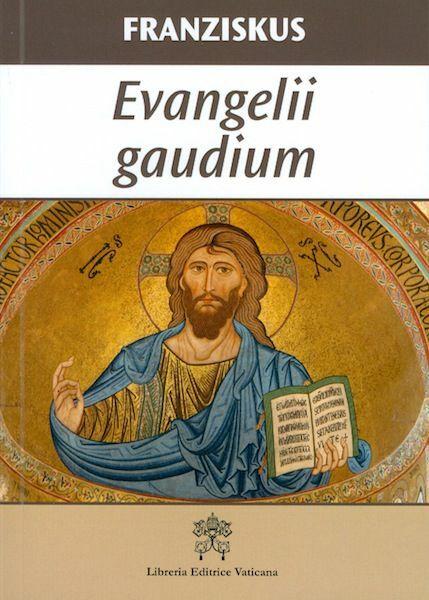 Immagine di Evangelii gaudium Apostolisches Schreiben über die Verkündigung des Evangeliums in der Welt von Heute