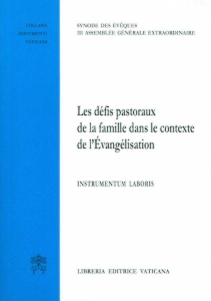 Picture of Les Défis pastoraux de la famille dans le contexte de l' Évangélisation Instrumentum laboris