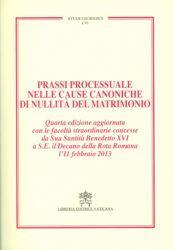 Imagen de Prassi processuale nelle cause canoniche di nullità del matrimonio - Quarta Edizione