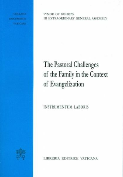 Picture of The Pastoral challenges of the Family in the context of evangelization Instrumentum Laboris