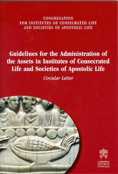 Picture of Guidelines for the Administration of the Assets in Institutes of Consecrated Life and Societies of Apostolic Life