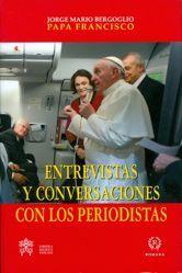 Immagine di Papa Francisco: Entrevistas y conversaciones con los periodistas