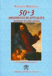 Imagen de 50+3 argomenti di attualità Frammenti di verità cattolica