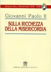 Immagine di Enciclica Sulla ricchezza della misericordia ristampa per il Giubileo della Misericordia 2015-2016