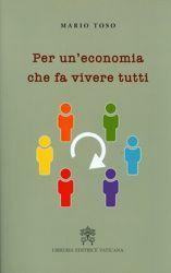 Imagen de Per un' economia che fa vivere tutti