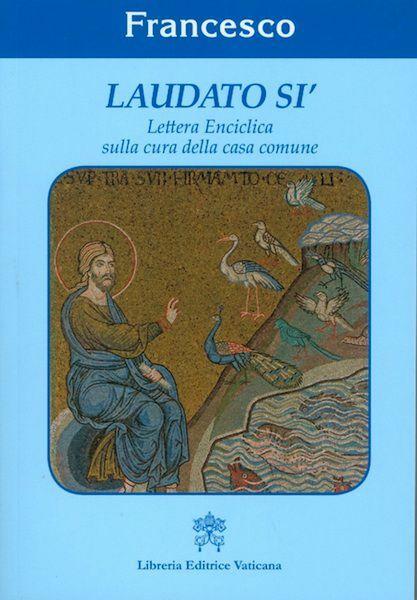 Picture of Laudato Si' Lettera Enciclica sulla cura della Casa Comune