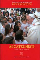 Picture of Ai Catechisti Uscite, Cercate, Bussate!