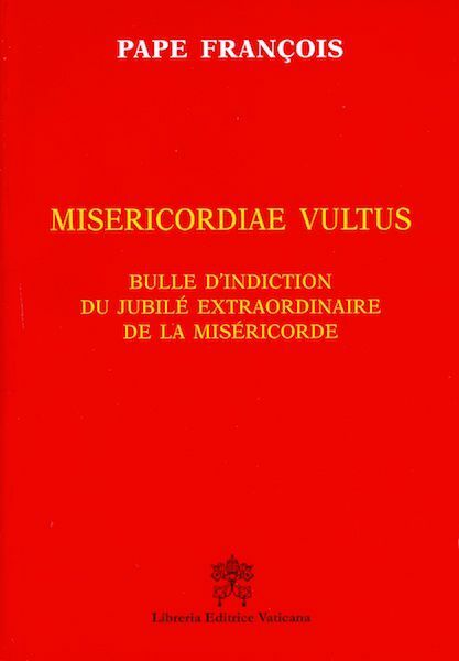Picture of Misericordiae Vultus Bulle d' indiction du Jubilé Extraordinaire de la Miséricorde