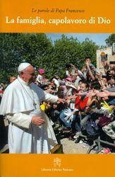 Imagen de Papa Francesco: La Famiglia, Capolavoro di Dio