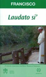 Picture of Laudato si' Carta Encíclica sobre el cuidado de la casa común - Ediciòn Comentada por Mons. Semeraro