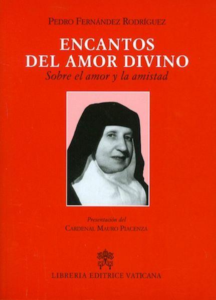 Picture of Encantos del amor divino Sobre el amor y la amistad