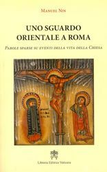 Picture of Uno sguardo orientale a Roma Parole sparse su eventi della vita della Chiesa