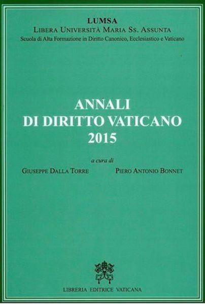 Imagen de Annali di Diritto Vaticano 2015 - Scuola di Alta Formazione in Diritto Canonico, Ecclesiastico e Vaticano LUMSA