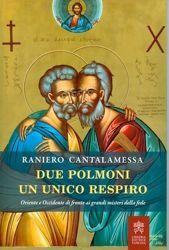 Immagine di Due polmoni e un unico respiro Oriente e Occidente di fronte ai grandi misteri della fede