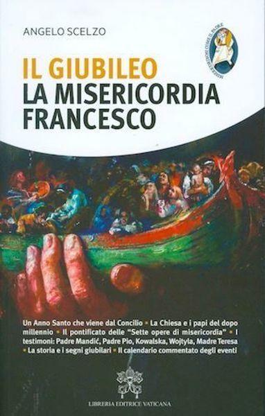 Picture of Il Giubileo, la Misericordia, Francesco