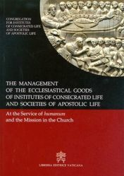 Immagine di The Management of the ecclesiastical goods of institutes of consecrated life and Societies of Apostolic Life
