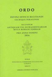 Immagine di Ordo Divini Officii Recitandi Sacrique peragendi pro Anno Domini 2016